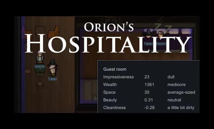 Orion's Hospitality RimWorld Mod